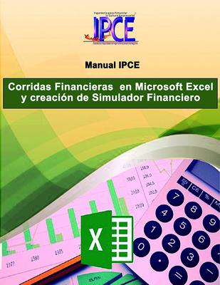 Manual Corridas Financieras en Excel (Incluye un simulador financiero editable en Excel)