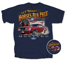 "Mustang ""Let Those Horses Run Free"""