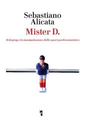 Sebastiano Alicata - Mister D.