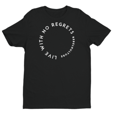 LIVE WITH NO REGRETS TEE