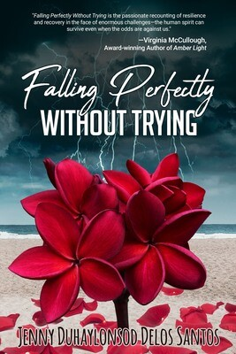 Falling Perfectly Without Trying by Jenny Duhaylonsod Delos Santos