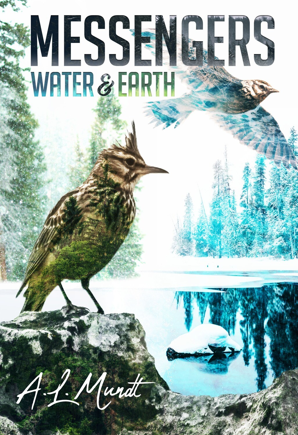 PRE-ORDER: Water & Earth: Book 1 of the Messengers Series by A.L. Mundt