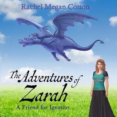PRE-ORDER: The Adventures of Zarah by Rachel Megan Cotton