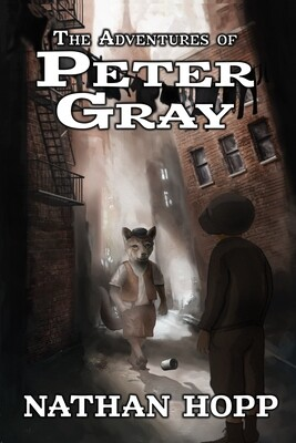 The Adventures of Peter Gray by Nathan Hopp