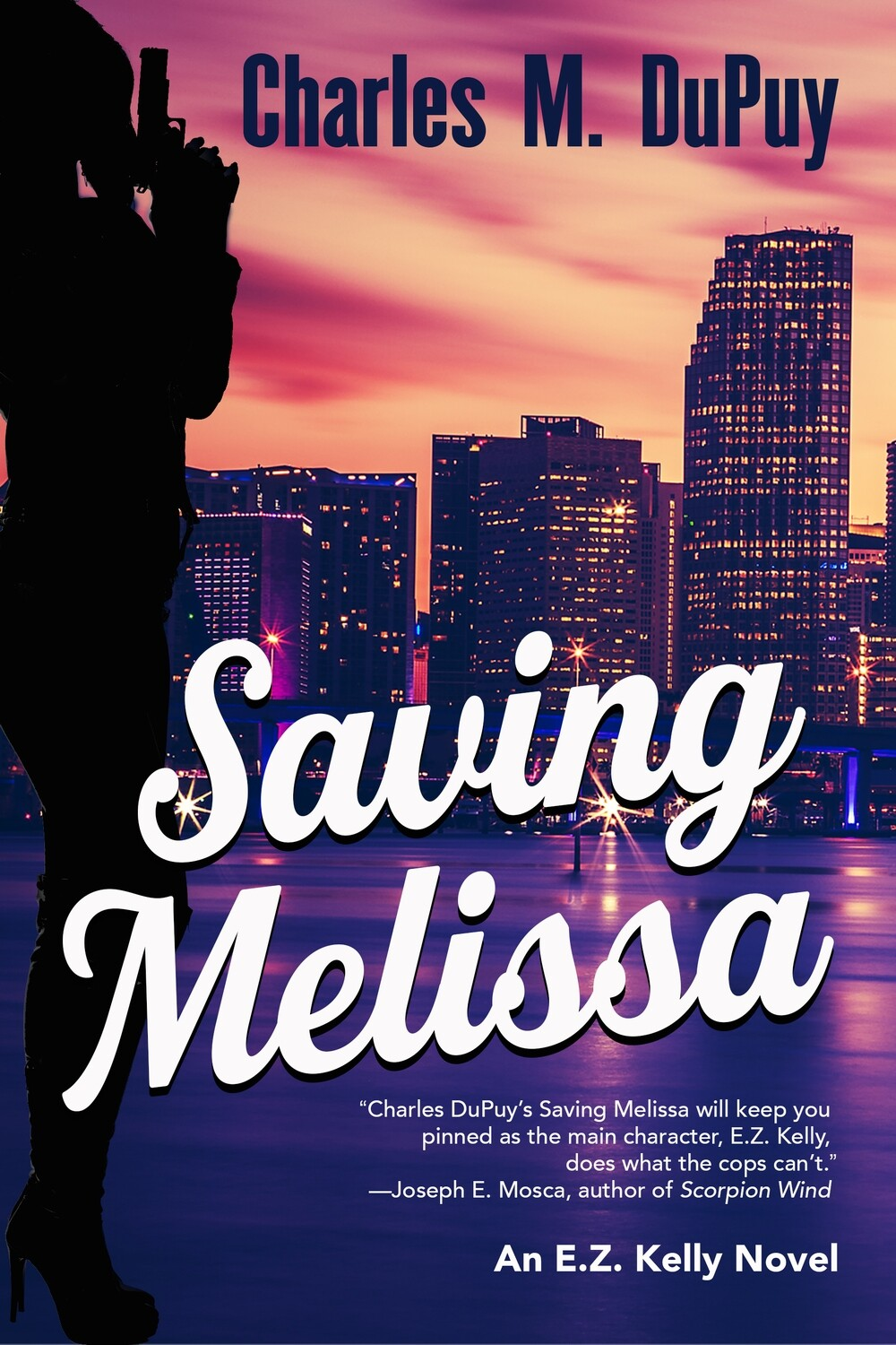 Saving Melissa by Charles M. DuPuy