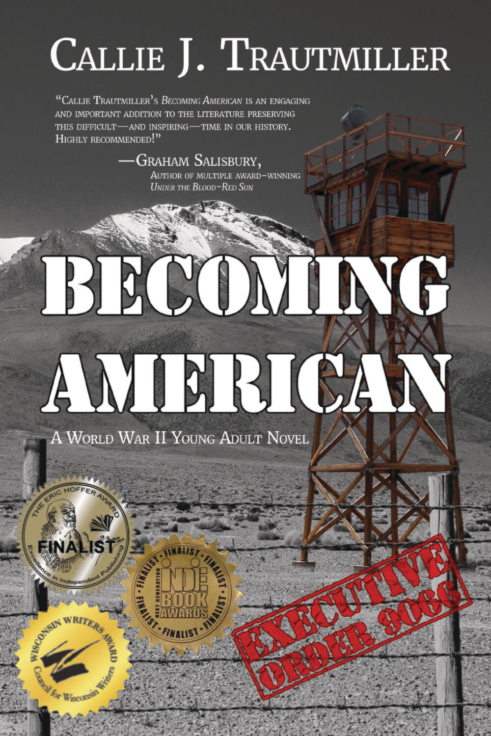 Becoming American: A World War II Young Adult Novel by Callie J. Trautmiller