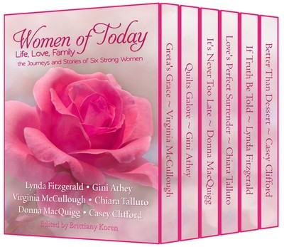 Women of Today Anthology: Life, Love, Family Edited by Brittiany Koren