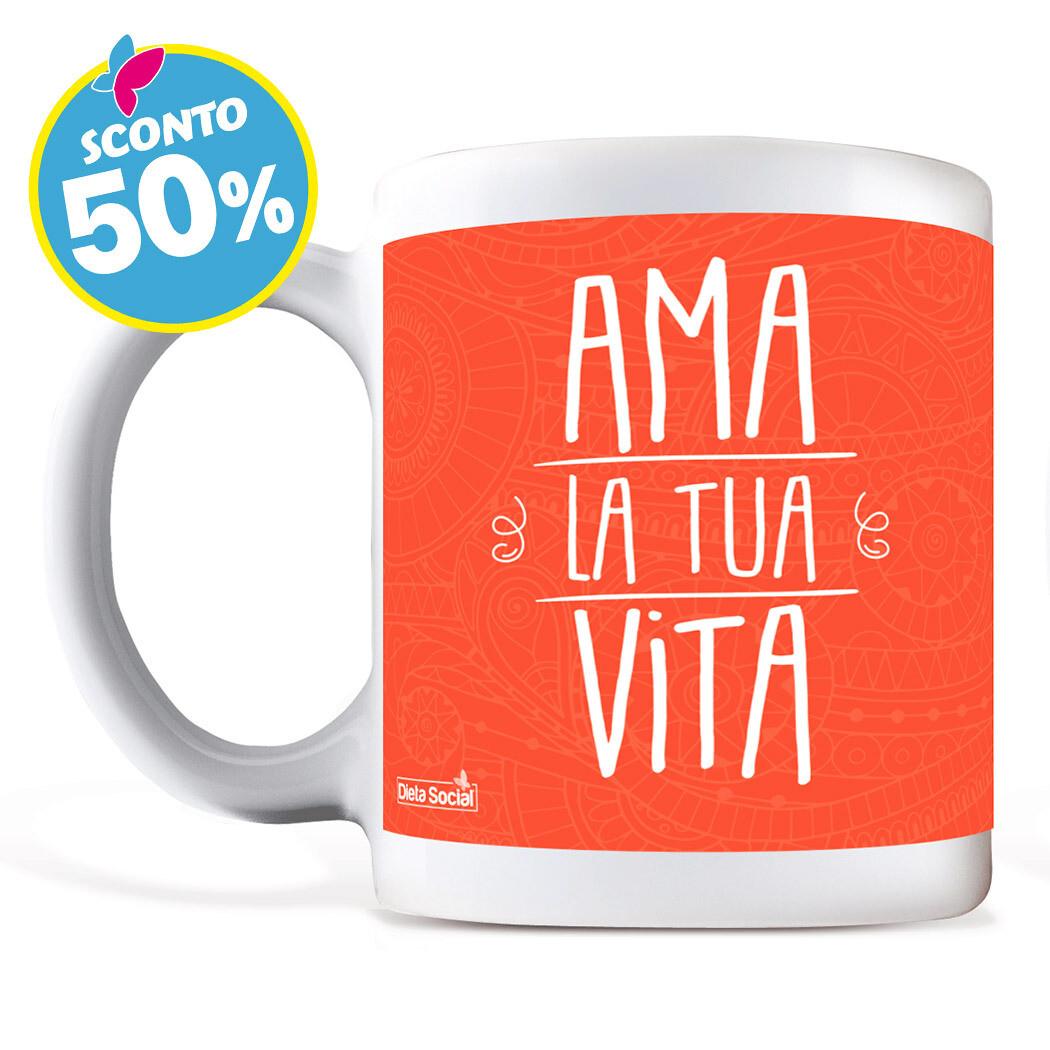 """Tazza in ceramica - """"AMA LA TUA VITA"""""""
