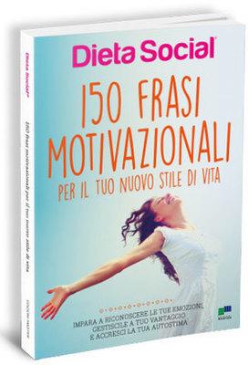 150 frasi motivazionali per il tuo nuovo stile di vita