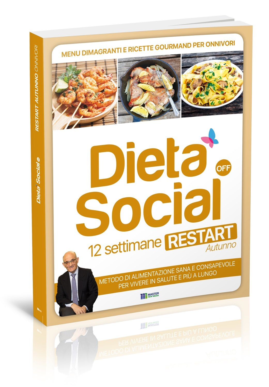 Dieta Social OFF Restart (AUTUNNO) con 3 mesi di menu e ricette - per ONNIVORI
