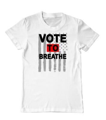 VOTE TO BREATHE AMERICAN TEE - WHITE