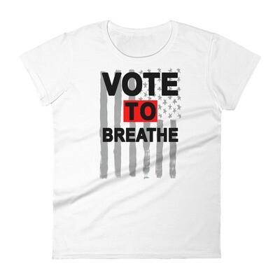 VOTE TO BREATHE AMERICAN LADY TEE - WHITE