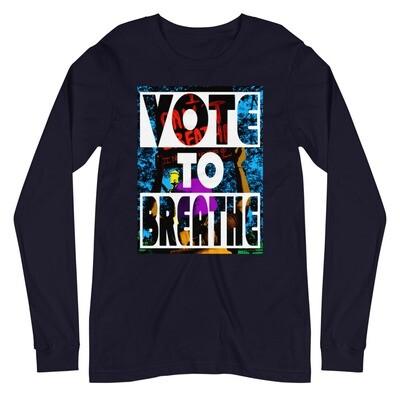 VOTE TO BREATHE SHIRT