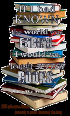 World Ending & Better Books Magnet - Jan 2nd Quote