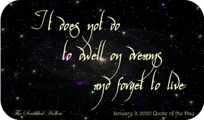 Don't Dwell on Dreams Magnet - Jan 9th Quote
