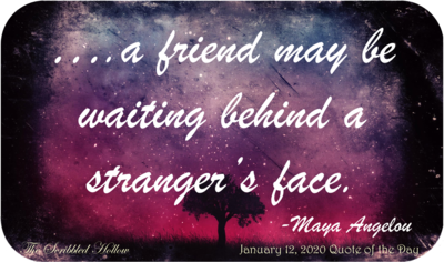 A friend may be waiting Magnet - Jan 12th Quote