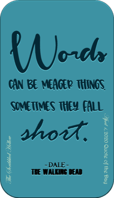 Words can be meager Magnet - April 1st Quote