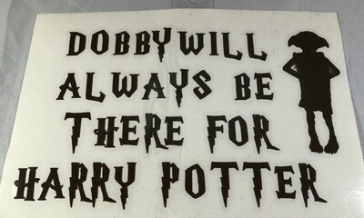 Dobby Always Be There Vinyl Sticker