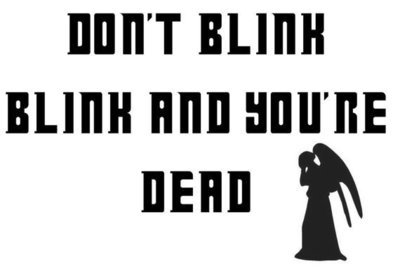 Don't blink, blink and you're dead with Weeping Angel Vinyl Sticker