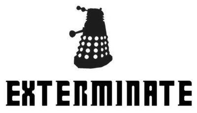 Exterminate with Dalek Vinyl Sticker