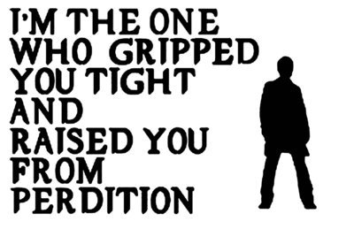 I'm the One Who Gripped You Tight and Raised You from Perdition w/Castiel Vinyl Sticker