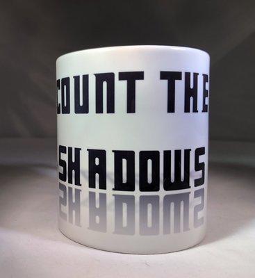 Count the Shadows Coffee Mug