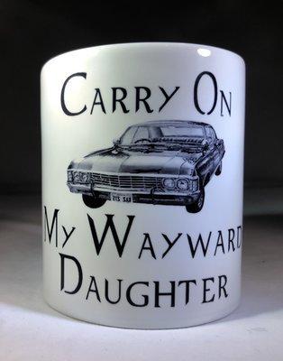 Carry On My Wayward Daughter Coffee Mug