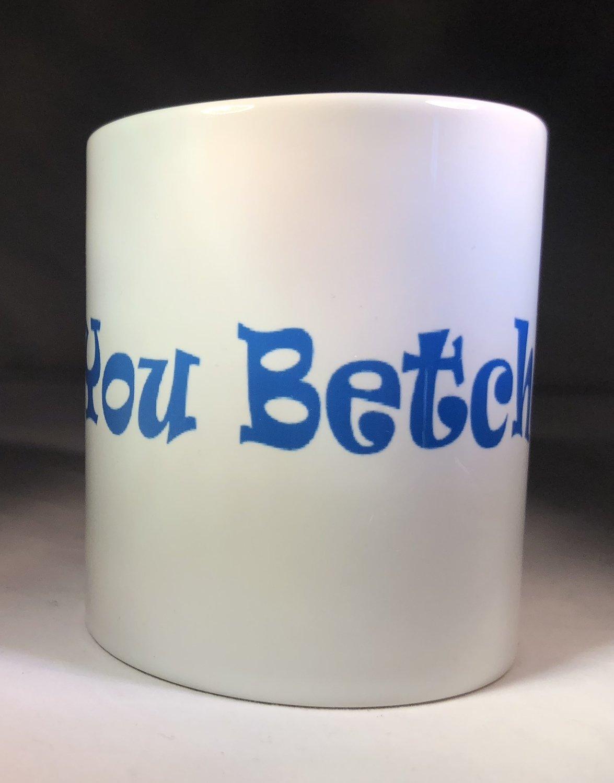 You Betcha Coffee Mug