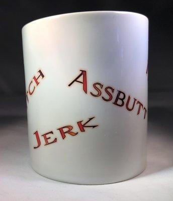 Bitch, Ass, Jerk, Idjits Coffee Mug