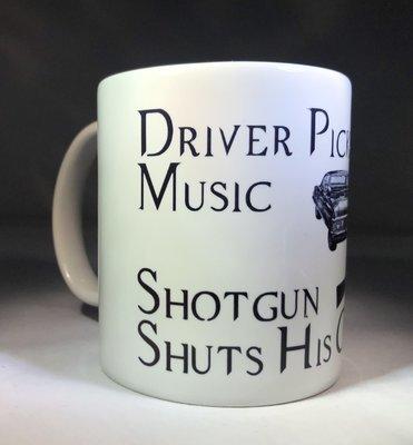 Driver Picks the Music, Shotgun Shuts His Cakehole Coffee Mug