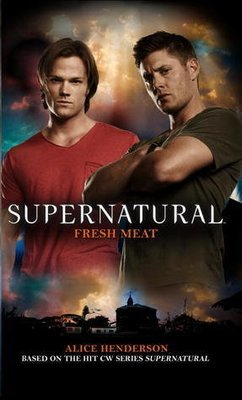 Supernatural #11 - Fresh Meat