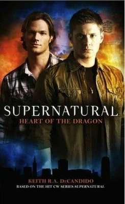 Supernatural #4 - Heart of the Dragon