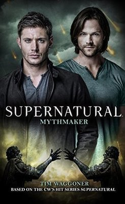 Supernatural #14 - Mythmaker