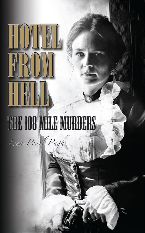 Hotel From Hell: The 108 Mile Murders