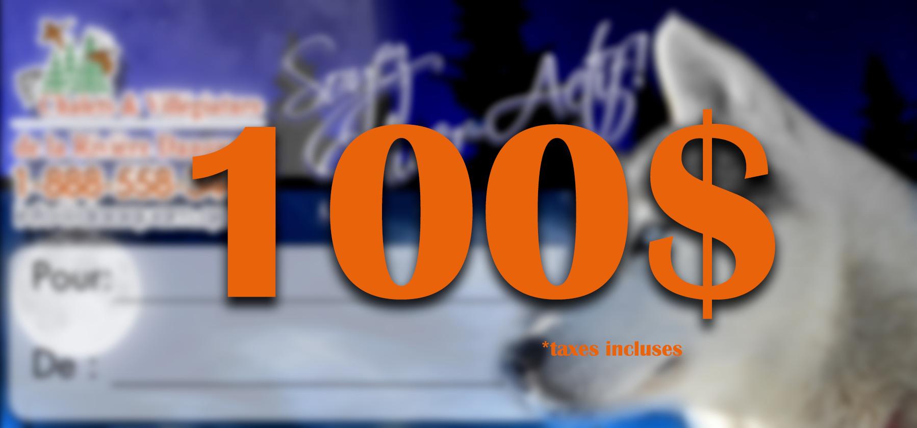 Certificat Cadeau de 100$ 00001