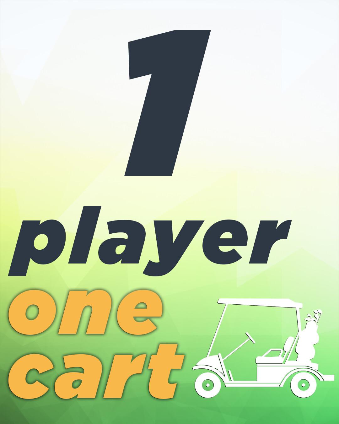 1 Player & 1 Cart - 9 Holes
