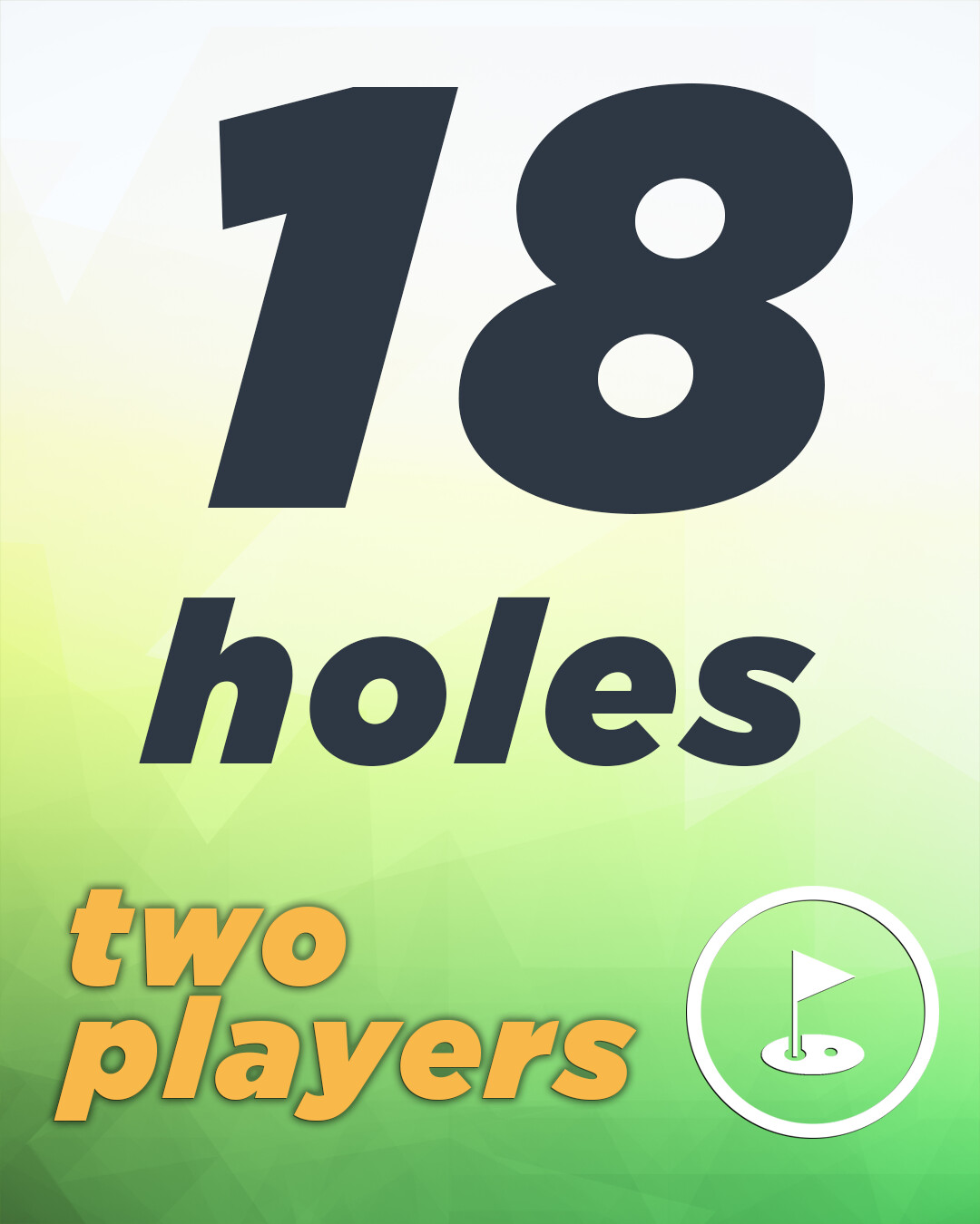 2 Players 18 Holes