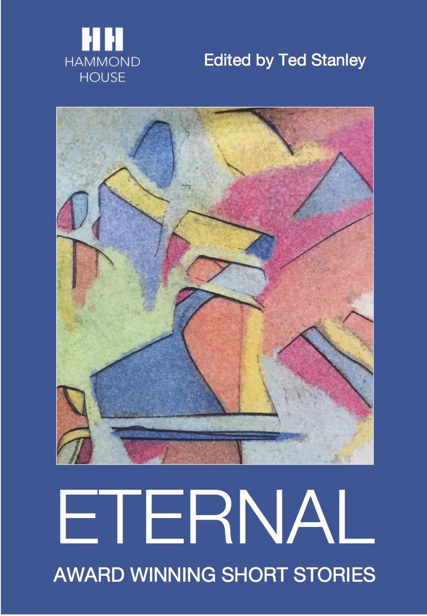 ETERNAL  Award Winning Short Stories