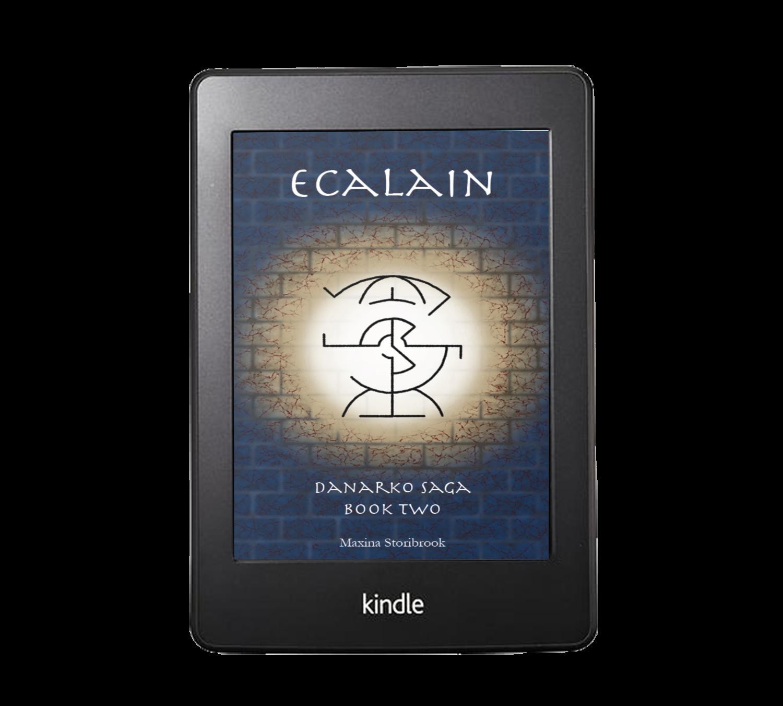 Ecalain: Danarko Saga, Book Two (Ebook & Audiobook Options)