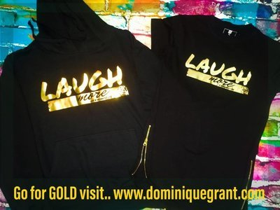GO FOR GOLD LAUGH MORE with side zipper