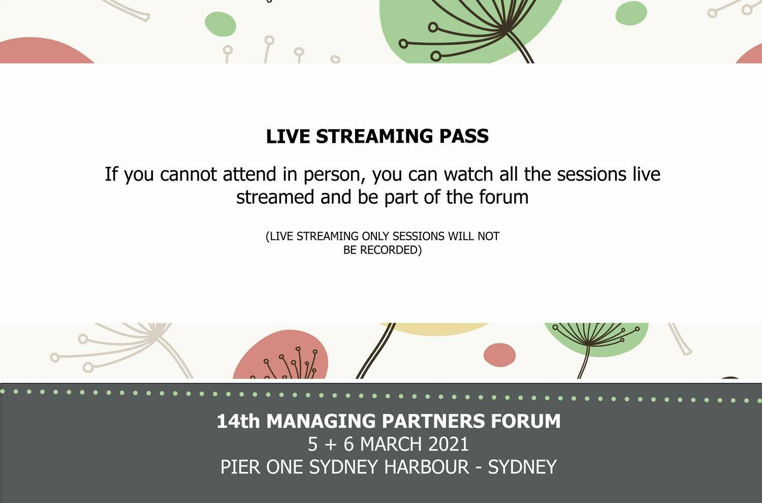 14th MANAGING PARTNERS FORUM  LIVE STREAMING PASS