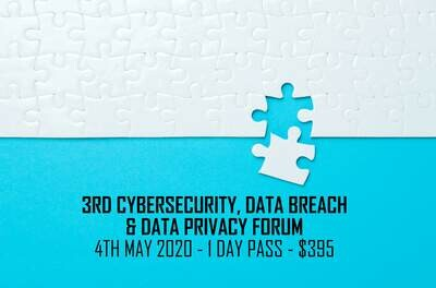3rd CYBERSECURITY, DATA BREACH & DATA PRIVACY FORUM