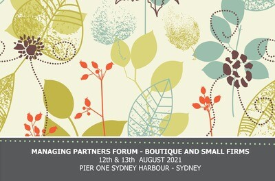 8th Managing Partners Forum Boutique & Small - 12th & 13th August 2021