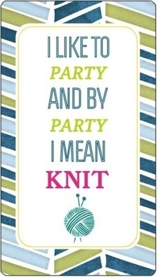 Knitter's Toolkit - And by Party I Mean Knit