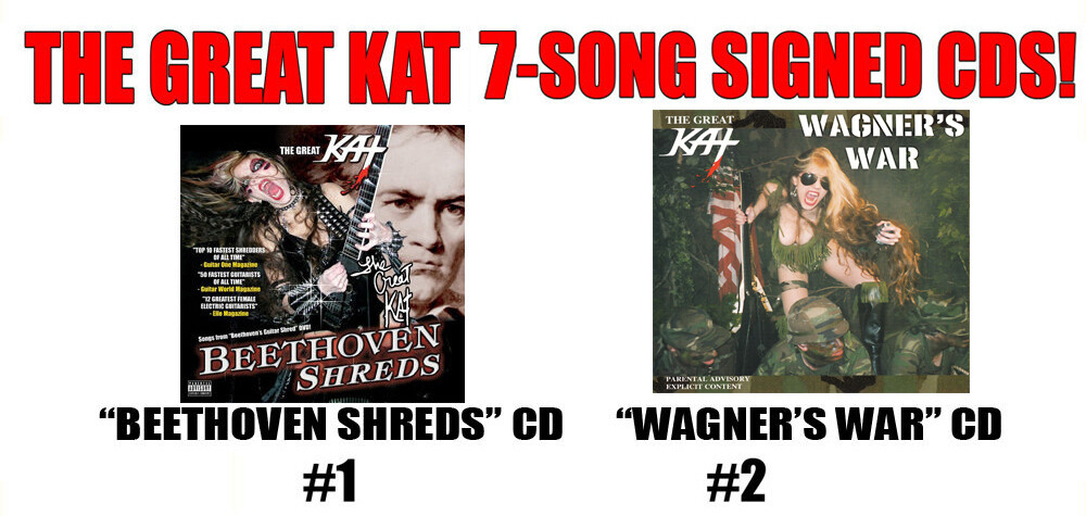"""THE GREAT KAT 7-SONG CDS: """"BEETHOVEN SHREDS""""! or """"WAGNER'S WAR"""" (With Updated Artwork)! PERSONALIZED AUTOGRAPHED by THE GREAT KAT! (Signed to Customer's Name) $19.99 Each"""