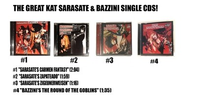 SARASATE & BAZZINI SINGLE MUSIC CDS! CARMEN FANTASY CD (2:04), ZAPATEADO CD (1:59), ZIGEUNERWEISEN CD (1:16), THE ROUND OF THE GOBLINS (1:35)CD! PERSONALIZED by GREAT KAT! (Signed to Customer's Name)​
