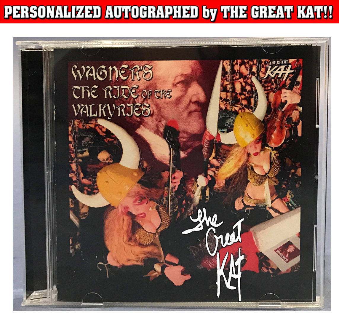 """WAGNER'S THE RIDE OF THE VALKYRIES"" SINGLE Music CD (1:34)! PERSONALIZED AUTOGRAPHED by THE GREAT KAT! (Signed to Customer's Name)​"