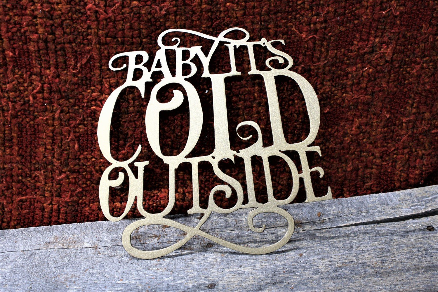 Baby Its Cold Out Side