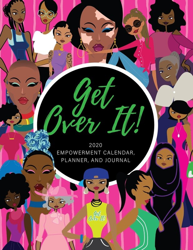 Get Over It! Black Girl Magic The Entire Year!