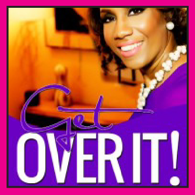 Get Over It!  7 Steps to Living Well with Lupus